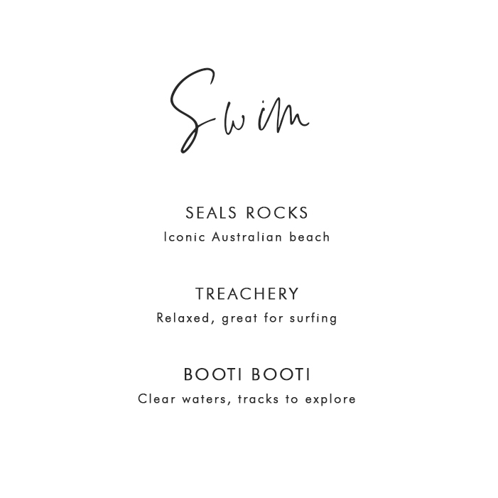 Where to Swim in Seal Rocks: Seal Rocks – Iconic Australian beach; Treachery – Relaxed, great for surfing; Booti Booti – Clear waters, tracks to explore