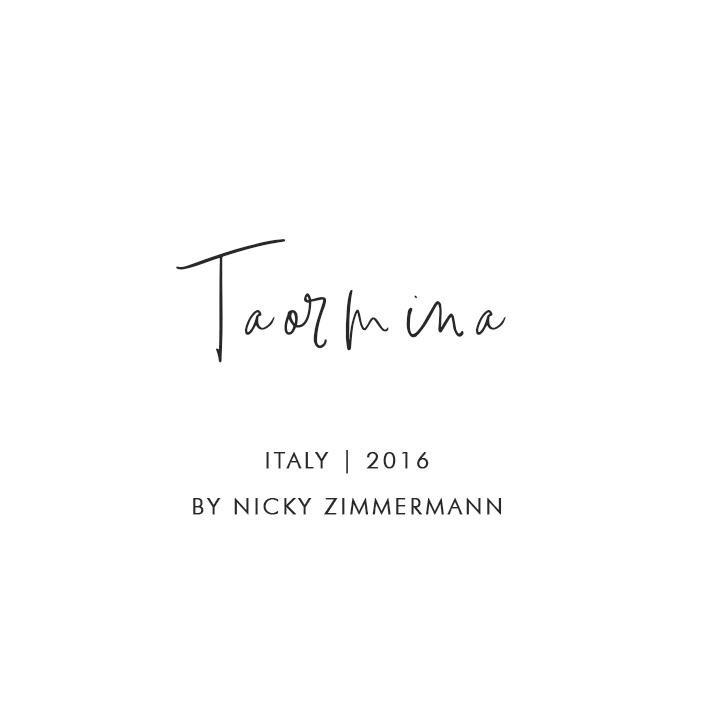 Taormina, Italy 2016 – By Nicky Zimmermann